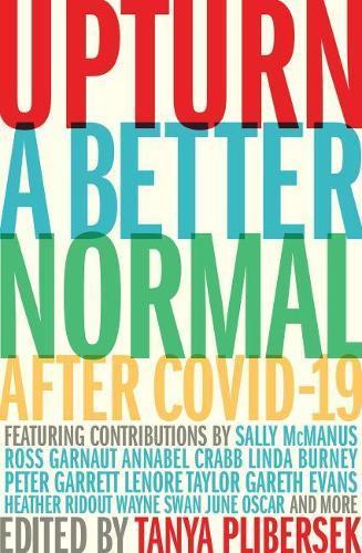 Upturn: A better normalafterCOVID-19