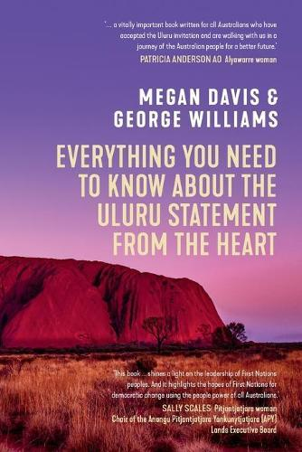 Everything You Need to Know About the Uluru Statement fromtheHeart