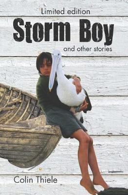 Storm Boy & Other Stories: Limited Edition