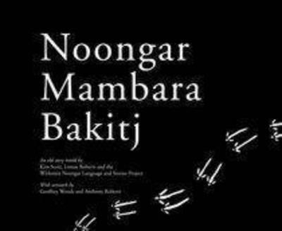 NoongarMambaraBakitj