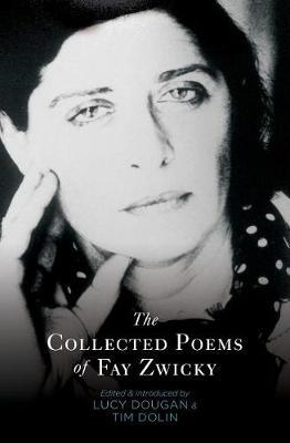 The Collected Poems ofFayZwicky