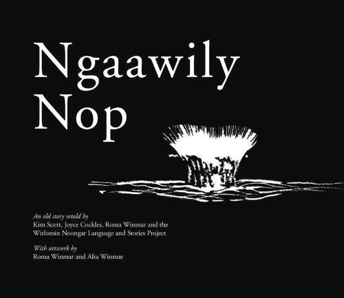 Ngaawily Nop: An old story retold