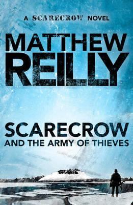 Scarecrow and the Army of Thieves: A ScarecrowNovel4