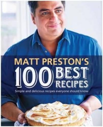 Matt Preston's 100BestRecipes