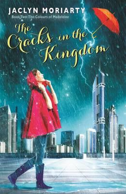 The Cracks in the Kingdom: The Colours of Madeleine Book 2
