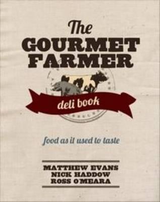 The Gourmet FarmerDeliBook