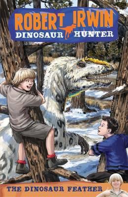 Robert Irwin Dinosaur Hunter 4: TheDinosaurFeather