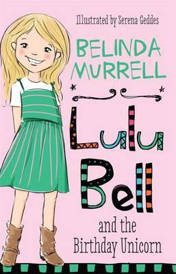 Lulu Bell and the Birthday Unicorn
