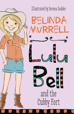Lulu Bell and theCubbyFort