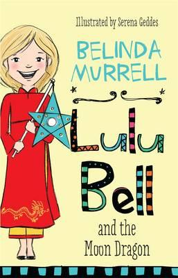 Lulu Bell and theMoonDragon