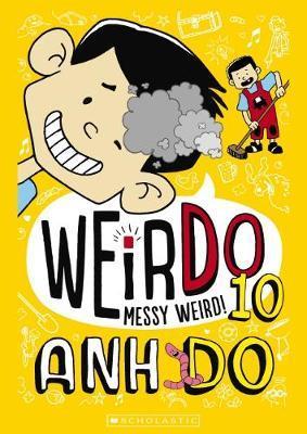 WeirDo #10:MessyWeird!