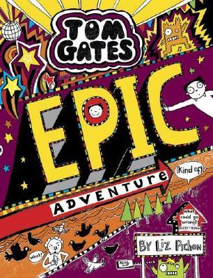 Tom Gates #13: Epic Adventure(KindOf)