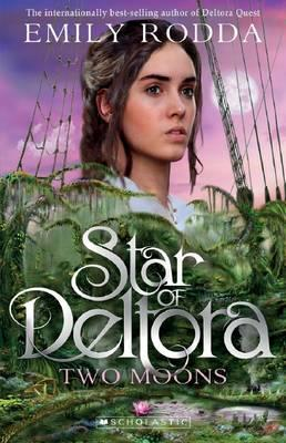 Star of Deltora #2: Two Moons