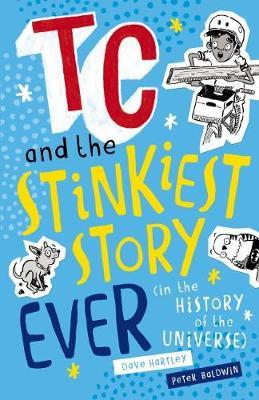 TC and the Stinkiest Story Ever (in the History oftheUniverse)