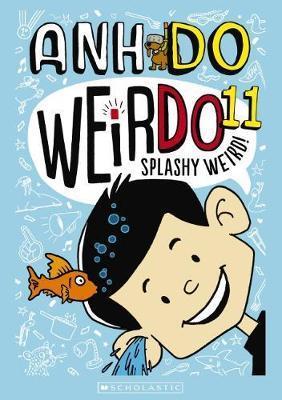 Splashy Weird! (WeirDo Book 11)