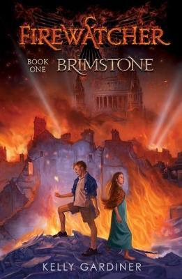 Brimstone (The Firewatcher Chronicles, Book 1)