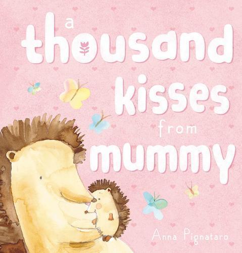 A Thousand KissesfromMummy