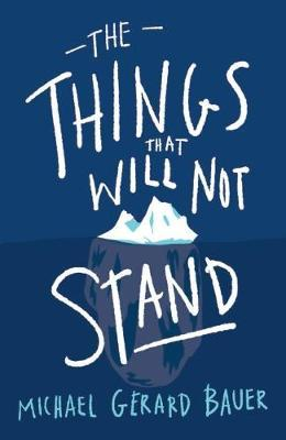 THINGS THAT WILLNOTSTAND