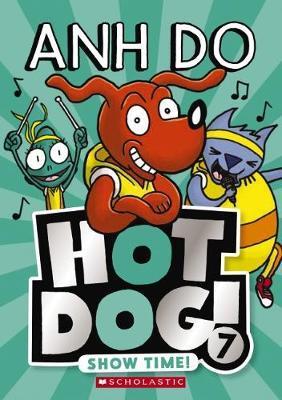 Show Time! (Hotdog, Book 7)