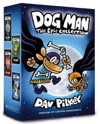 Dog Man: The Epic Collection
