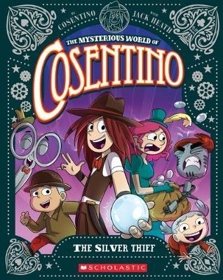 The Mysterious World of Cosentino #4: theSilverThief