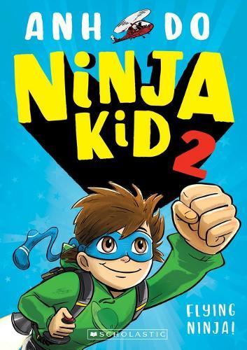 Flying Ninja! (Ninja Kid,Book2)
