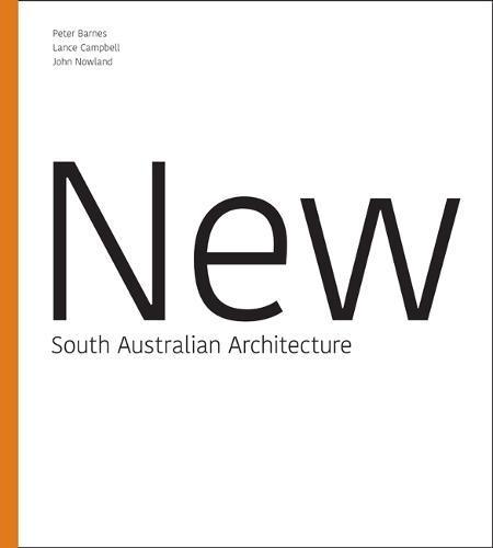 New SouthAustralianArchitecture
