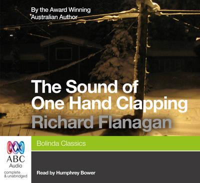 The Sound of One Hand Clapping -Unabridged