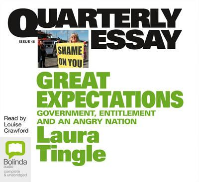 Great Expectations: Government, Entitlement and anAngryNation