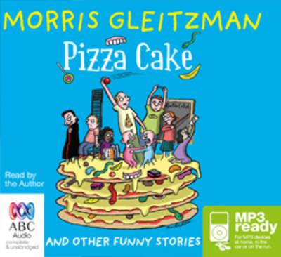 Pizza Cake: And Other Funny Stories
