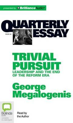 Quarterly Essay: Trivial Persuit; Library Edition