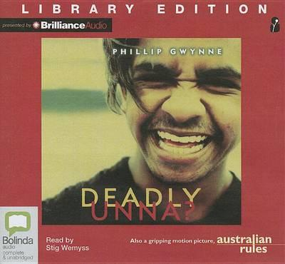 Deadly, Unna?: Library Edition
