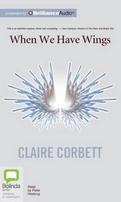 When We Have Wings: Library Edition
