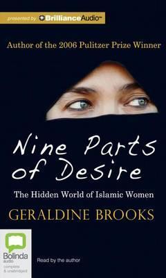 Nine Parts of Desire: The Hidden World of Islamic Women,LibraryEdition
