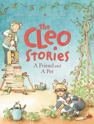 The Cleo Stories: A Friend andAPet