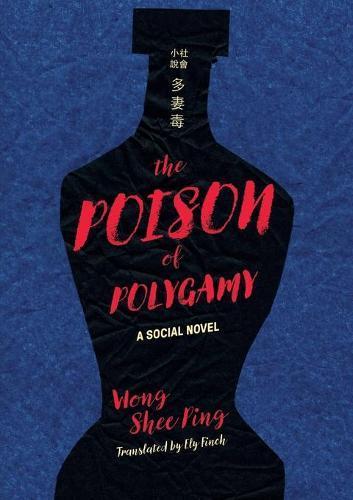 The Poison of Polygamy: A Social Novel
