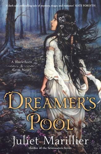 Dreamer's Pool: A Blackthorn and Grim Novel