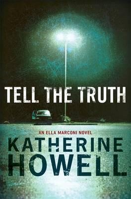 Tell the Truth: An Ella Marconi Novel 8