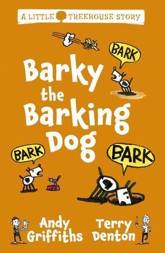 Barky the Barking Dog: A Little TreehouseStory2