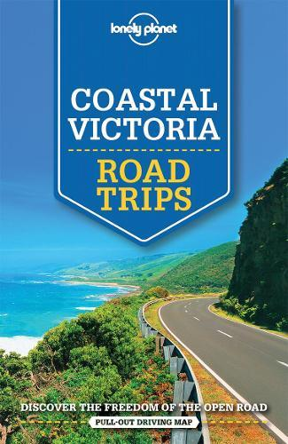 Lonely Planet Coastal Victoria Road Trips