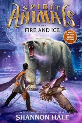 Spirit Animals #4: Fire&Ice