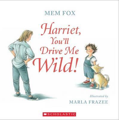 Harriet, You'll DriveMeWild!