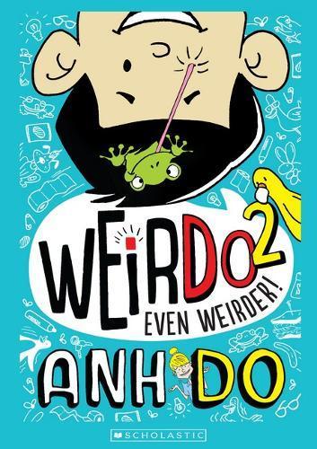 Even Weirder! (WeirDo Book 2)