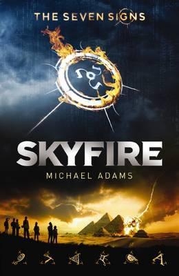Seven Signs#1:Skyfire