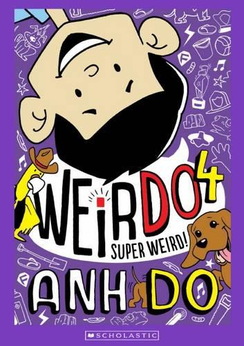 Super Weird! (WeirDo Book 4)