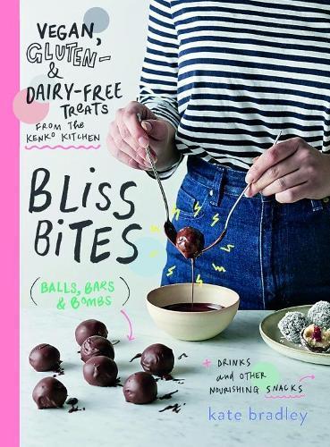 Bliss Bites: Vegan, Gluten- and Dairy-Free Treats from theKenkoKitchen