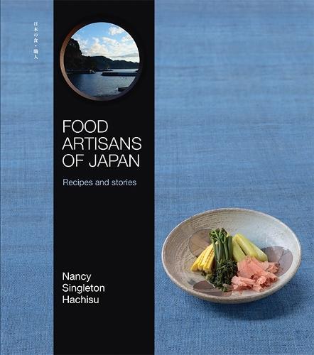 Food Artisans of Japan: Recipesandstories
