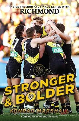 Stronger and Bolder: The Story of Richmond's2019Premiership