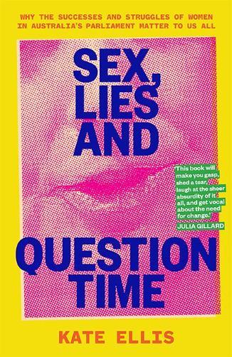 Sex, Lies andQuestionTime