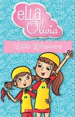 Ella and Olivia #20:LittleLifesavers